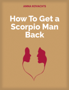 The How To Get a Scorpio Man Back eBook by Anna Kovach